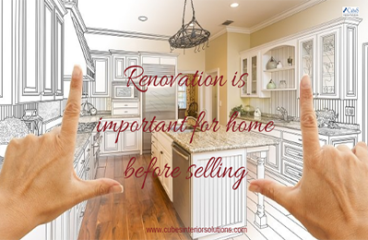 Renovation is important for home before selling